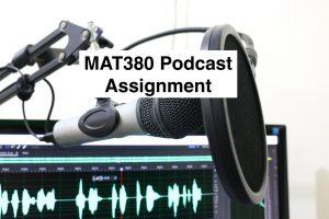 MAT380 Podcast Assignment